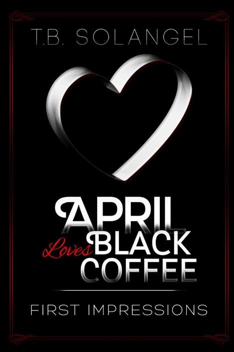 April Loves Black Coffee